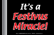It's A Festivus Miracle! Sign
